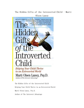 The Hidden Gifts of the Introverted Child - Marti Olsen Laney.doc
