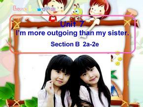 鲁教版七年级英语上册优质课课件Unit-7-I'm-more-outgoing-than-my-sister-Section-B-Reading2a--2e.ppt