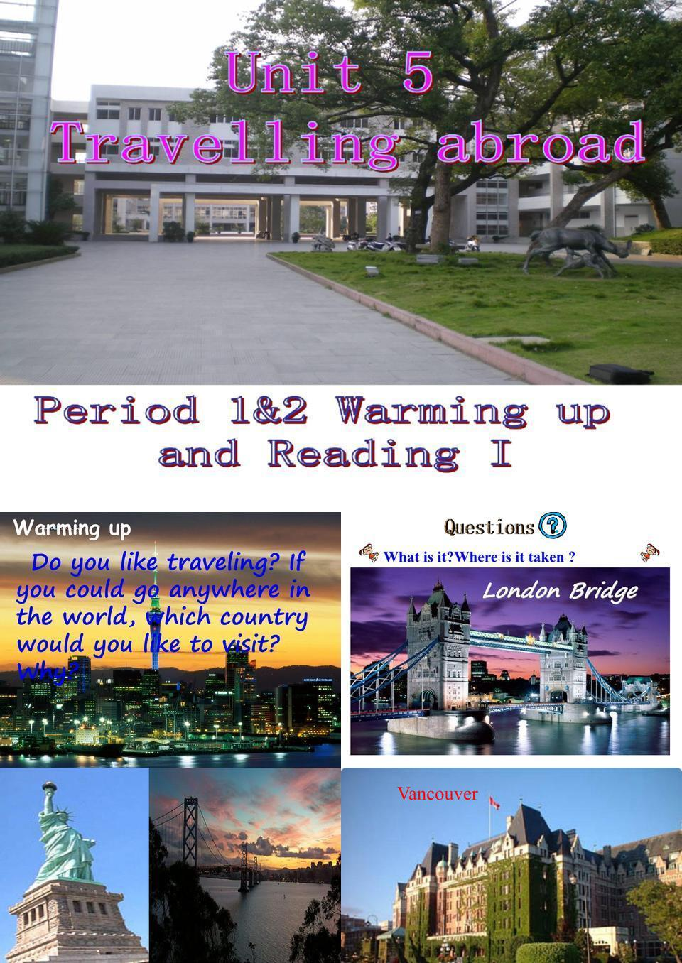 新人教版选修七 Unit 5 Warming up & reading[课件].ppt