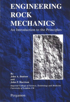 Engineering Rock Mechanics (Vol 1) Principles - J. Hudson, J. Harrison (1997).pdf