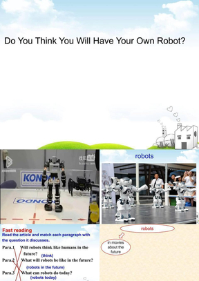 市优质课Do You Think You Will Have Your Own Robot.ppt