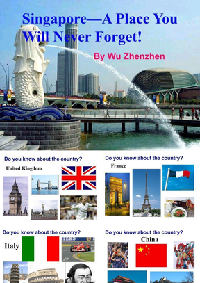 初二下-Unit-9-Singapore-A-Place-You-Will-Never-Forget!-(Reading)-公开课(修改版).ppt