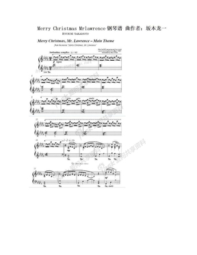Merry Christmas Mrlawrence钢琴谱  曲作者:坂本龙一.doc