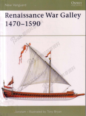 Osprey.-.New.Vanguard.062.-.Renaissance.War.Galley.1470.-.1590【武器.文艺复兴战舰】.pdf