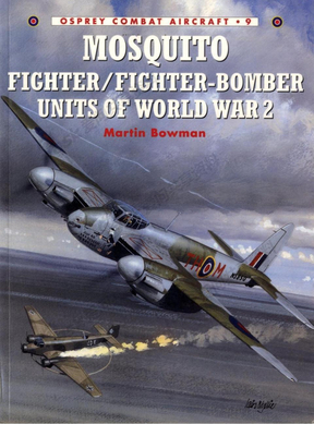 Osprey.-.Combat.Aircraft.009.-.Mosquito.Fighter-Fighter.Bomber.Units【飞机.二战蚊式战斗机】.pdf