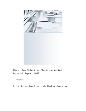 Global Ion Selective Electrode(离子选择电极) Market Research Report目录.doc
