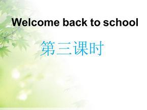 三年级下册英语课件-Unit1 Welcome back to school  | 人教PEP(2014秋)                   (共21张PPT).ppt