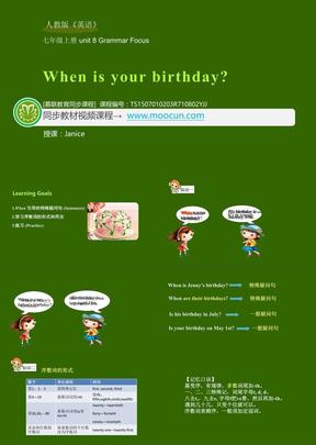人教版英语七年级上unit8_8.2_Grammar Focus_When is your birthday.ppt