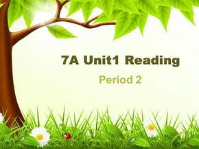 7AUnit1Reading2优秀课件.ppt