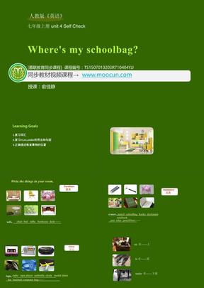 人教版英语七年级上unit4_4.4 Self Check_Where's my schoolbag.ppt