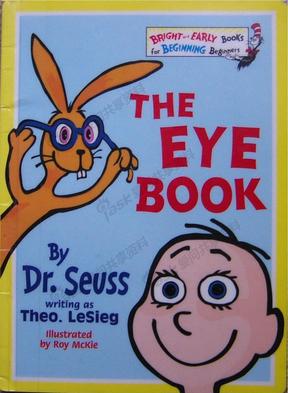 儿童英语阅读书《The_eye_book》苏斯博士的英语彩绘本.pdf