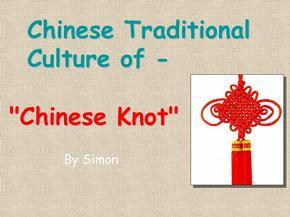 英文介绍-中国节-Chinese-knot-中国-传统文化.ppt