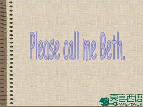剑桥国际英语教程 Unit1_Plase_call_me_Beth